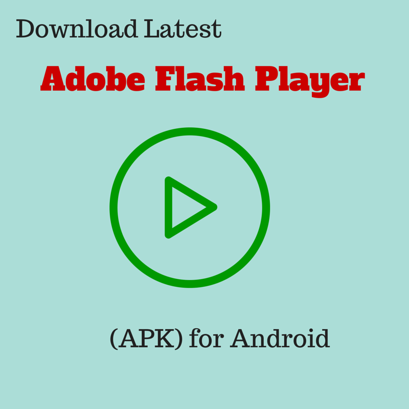 Download Latest Adobe Flash Player Apk For Android
