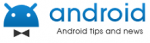 Android News, Tips& Tricks, How To