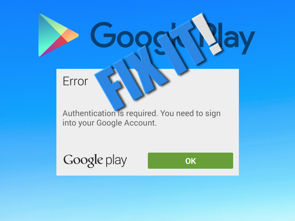 Nice In A Majority Of Android Devices, The Error U201cGoogle Play Authentication Is  Requiredu201d Is Pretty Much Common. This Error Simply Reinforces The Role Of  Google ...